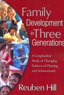 Cover of: Family development in three generations