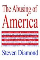 Cover of: The Abusing of America