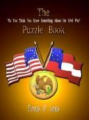 "Cover of: The ""So You Think You Know Something About the Civil War"" Puzzle Book"