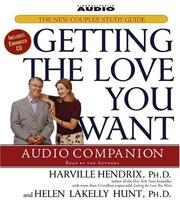 Cover of: Getting the Love You Want Audio Companion | Helen, Ph.D. Hunt