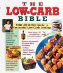 Cover of: The Low-Carb Bible