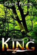 Cover of: Serenade of the King