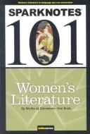 Cover of: Sparknotes 101 Women