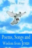 Cover of: Poems, Songs and Wisdom from Jesus