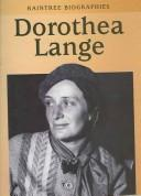 Cover of: Dorothea Lange (Raintree Biographies Ser)
