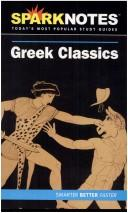 Cover of: Greek Classics (SparkNotes Literature Guide) (SparkNotes Literature Guide) | SparkNotes