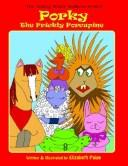 Cover of: Porky the Prickly Porcupine