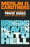 Cover of: Bringing Heaven into Hell