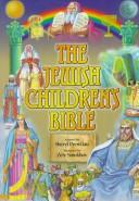 Cover of: The Jewish Children's Bible Gift Set (5 volumes)