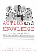 Cover of: Action and Knowledge