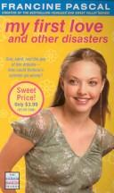 Cover of: My First Love and Other Disasters