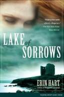 Cover of: Lake of Sorrows | Erin Hart