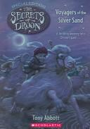 Cover of: Voyagers of the Silver Sand / (Secrets of Droon)