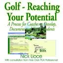 Cover of: Golf - Reaching Your Potential