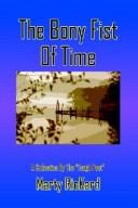 Cover of: The Bony Fist Of Time