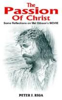 Cover of: The Passion Of Christ