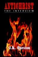 Cover of: ANTICHRIST THE INTERVIEW