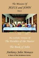 Cover of: The Mission of Jesus & John Part I