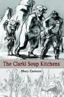 Cover of: The Clarkl Soup Kitchens
