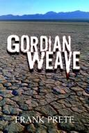 Cover of: GORDIAN WEAVE