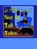Cover of: Grandma Cindy's Not So Tall Tales
