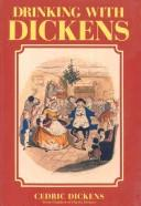Cover of: Drinking with Dickens | Cedric Dickens