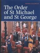Cover of: The Order of St. Michael and St. George