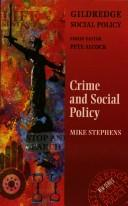 Cover of: Crime and Social Policy (Gildredge Social Policy S.)