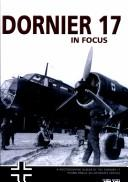 Cover of: Dornier 17 Operations in Focus (In Focus)