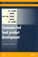 Cover of: Consumer led food product development