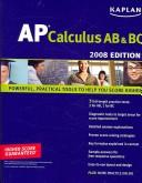 Cover of: Kaplan AP Calculus AB & BC, 2008 Edition (Kaplan Ap Calculus Ab and Bc) | Tamara Lefcourt Ruby