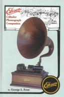 Cover of: Edison Cylinder Phonograph Companion