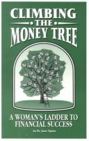 Cover of: Climbing the money tree | June H. Taylor