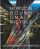 Cover of: Horizon Bound on a Bicycle