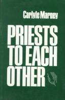 Cover of: Priests to each other