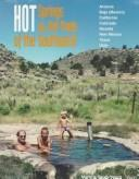 Cover of: Hot Springs and Hot Pools of the Southwest, 1996 | Marjorie Gersh-Young