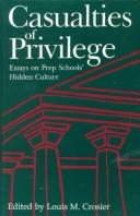 Cover of: Casualties of privilege |