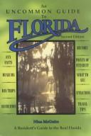 Cover of: An uncommon guide to Florida | Nina McGuire