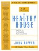 Cover of: The healthy house