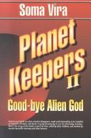 Cover of: Good-Buy Alien God (Planet Keepers, 2)