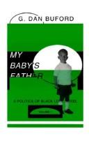 Cover of: My baby's father