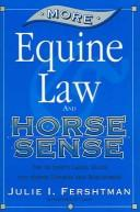 Cover of: More Equine Law & Horse Sense