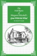 Cover of: The Irish Roots of Margaret Mitchell's Gone With the Wind