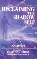 Cover of: Reclaiming the Shadow Self | Anwan