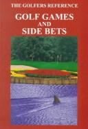 Cover of: The Golfers Reference Golf Games & Side Bets (The Golfers Reference) | Duncan Swift