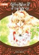 Cover of: Good Witch of the West, The (Novel) Volume 1