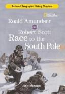 Cover of: History Chapters: Roald Amundsen and Robert Scott Race to the South Pole (History Chapters)