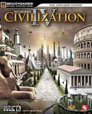 Cover of: Civilization IV Official Strategy Guide | BradyGames