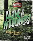 Cover of: Alone in the Wilderness!