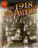 Cover of: The 1918 Flu Pandemic (Graphic Library)